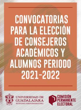 Convocatorias para la elección de consejeros académicos y alumnos periodo 2021-2022