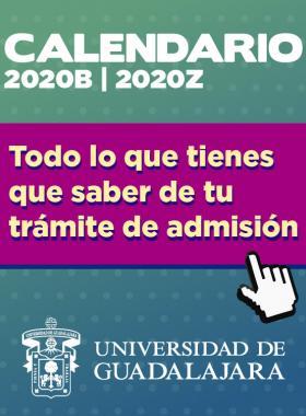 Calendario 2020B y 2020Z, todo lo que tienes que saber de tu trámite de admisión