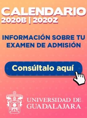 Calendario 2020B y 2020Z, información sobre tu examen de admisión