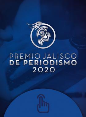 Convocatoria para participar en el Premio Jalisco de Periodismo 2020