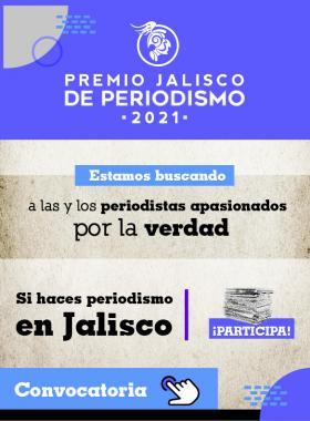 Premio Jalisco de Periodismo 2021