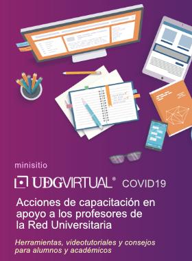 Cartel que invita a visitar el Minisitio UDGVIRTUAL COVID19 con recursos para alumnos y academicos