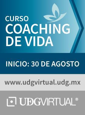 Cartel de invitación al Curso de Coaching de Vida; que da inicio el 30 de agosto en UDGVirtual.