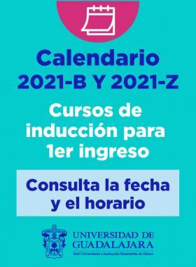 Cursos de inducción para primer ingreso, calendarios 2021B y 2021Z