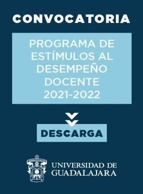 Convocatoria: Programa de Estímulos al Desempeño Docente 2021-2022
