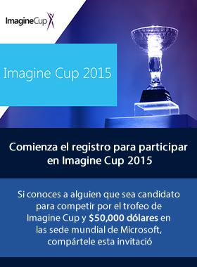 Convocatoria Imagine Cup 2015 - innovación tecnologica.