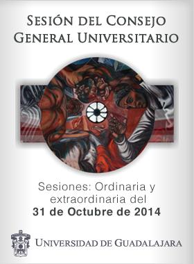 Sesiones del H. Consejo General Universitario 31 de octubre