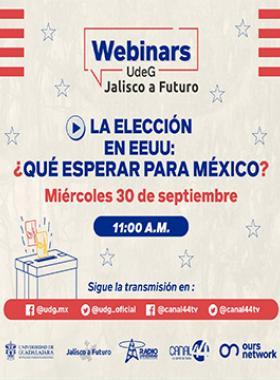 Webinar: La elección en EEUU: ¿Qué esperar para México?