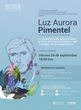 Cátedra Latinoamericana Julio Cortázar con Luz Aurora Pimentel