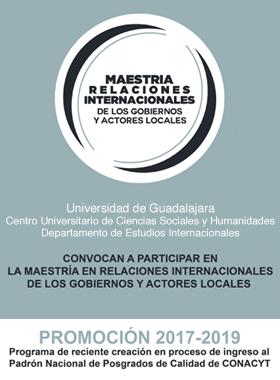 Convocatoria para participar en la Maestría Relaciones Internacionales de los Gobiernos y Actores Locales
