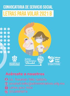 """Convocatoria de servicio social """"Letras para Volar 2021B"""""""