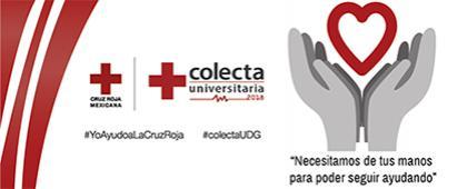 """Cartel informativo sobre la Colecta Universitaria Cruz Roja Mexicana 2018 """"Necesitamos de tus manos para poder seguir ayudando"""", Del 3 de septiembre al 22 de octubre"""
