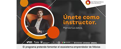 Cartel informativo del Programa Lean Startups México 2018. Dirigido a instructores y capacitadores actuales. Fecha límite de registro: 30 de junio, ¡Consulta las bases de la convocatoria!