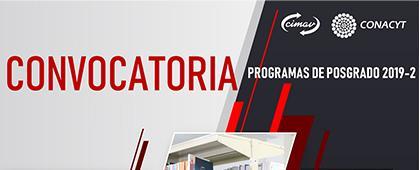 Cartel informativo sobre los Programas de posgrado 2019-2: Centro de Investigación en Materiales Avanzados