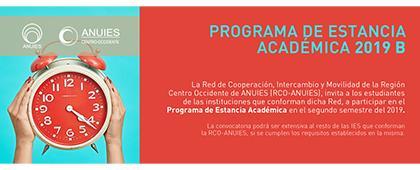 Cartel informativo del Programa de estancia académica 2019B. Duración del programa: Un semestre académico. Fecha límite de registro 31 de julio. Invitan Universidad de Guadalajara