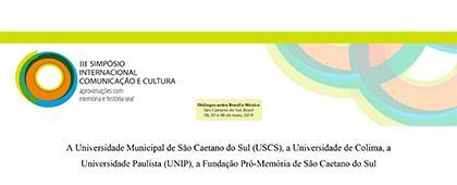 Cartel informativo sobre el III Simposio Internacional Comunicación y Cultura. Memoria e Historia Oral: perspectivas Brasil y México