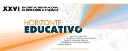 """Cartel informativo sobre el XXVI Encuentro Internacional de Educación a Distancia """"Horizonte educativo"""", Del 26 al 30 de noviembre en el Hotel Fiesta Americana"""