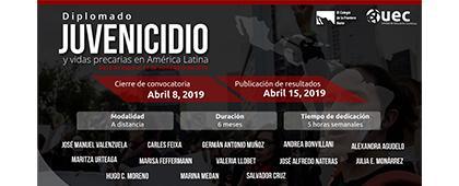 Cartel informativo sobre el Diplomado: Juvenicidio y vidas precarias en América Latina