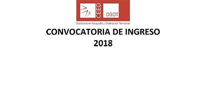 Invitación al Doctorado en Geografía y Ordenación Territorial, convocatoria de ingreso 2018, generación 2019-2022