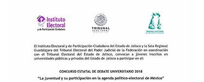 """Cartel informativo sobre el Concurso Estatal de Debate Universitario 2018:""""La juventud y su participación en la agenda político-electoral de México"""""""