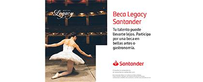 Cartel informativo de las Becas Legacy Santander, convocatoria 2019. Fecha límite de inscripción 14 de junio. Invitan Universia Mexico