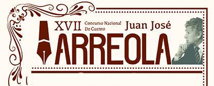 Convocatoria para el XVII Concurso Nacional de Cuento Juan José Arreola. Fecha límite de recepción de trabajos: 30 de abril, 19:00 h.