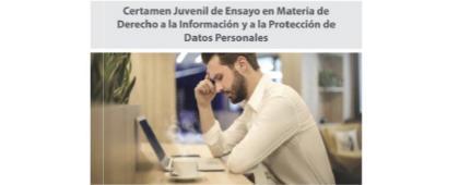 Certamen juvenil de ensayo en materia de derecho a la información y a la protección de datos personales.  Ampliación de fecha límite: 8 de noviembre