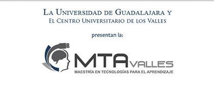 Maestría en Tecnologías para el Aprendizaje. Fecha límite de entrega de documentación a la MTA: 22 de noviembre.