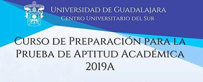 Cartel informativo sobre el Curso de preparación para la Prueba de Aptitud Académica 2019A