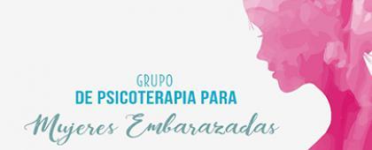 Grupo de psicoterapia para mujeres embarazadas. Horario: Jueves, de 10:00 a 12:00 h. CUCS  Sierra Mojada 950, Col. Independencia