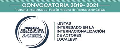 Cartel informativo sobre la Maestría en Relaciones Internacionales de los Gobiernos y Actores Locales