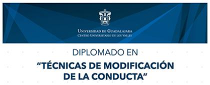Cartel informativo sobre el Diplomado en Técnicas de Modificación de la Conducta, en el Centro Universitario de los Valles