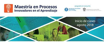 Cartel informativo de la convocatoria sobre la Maestría en Procesos Innovadores en el Aprendizaje, convocatoria 2018B