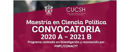 Cartel informativo de la Convocatoria en la Maestría en Ciencia Política 2020A-2021B, fecha límite para entrega de documentos: 30 de septiembre