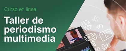 Cartel informativo del Taller de periodismo multimedia, fecha límite de inscripción: 27 de agosto.