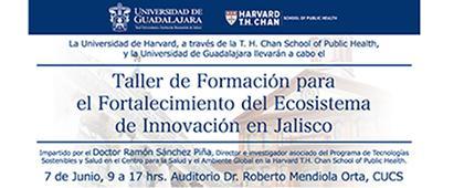 Cartel informativo sobre el Taller de Formación para el Fortalecimiento del Ecosistema de Innovación en Jalisco, el día 7 de junio, de 9:00 a 17:00 h.