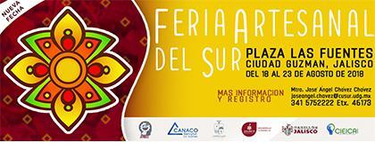 Cartel informativo sobre la Tercera Feria Artesanal del Sur Del 18 al 23 de agosto, en la Plaza Las Fuentes, Ciudad Guzmán, Jalisco