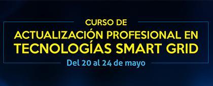 Cartel informativo de Curso de actualización profesional en tecnologías Smart Grid. A desarrollarse del 20 al 24 de mayo, de 9:00 a 18:00 horas, en el Laboratorio de micro-redes de energía, CUTonalá