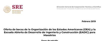 Cartel informativo sobre Oferta de becas de la Organización de los Estados Americanos (OEA) y la Escuela Abierta de Desarrollo de Ingeniería y Construcción (EADIC) para Maestrías,  Entre 11 a 13 meses, dependiendo del programa de estudio, en Madrid, España