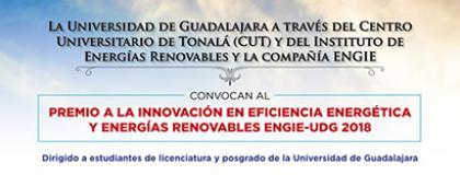 Cartel informativo de la Convocatoria: Premio a la Innovación en Eficiencia Energética y Energías Renovables ENGIE-UDG 2018. Fecha límite de registro: 19 de junio ¡Consulta la convocatoria!