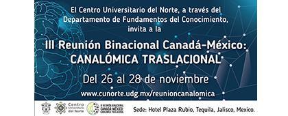 Cartel informativo sobre el III Reunión Binacional Canadá-México: Canalómica Traslacional, Del 26 al 28 de noviembre, en el Hotel Plaza Rubio, Tequila, Jalisco