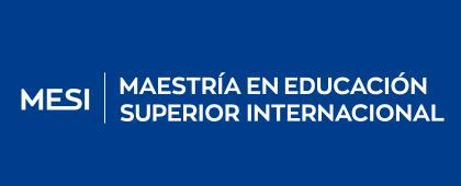 Maestría en Educación Superior Internacional, convocatoria 20B.