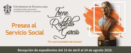 """Cartel informativo sobre la convocatoria de la 13° Entrega de la Presea al Servicio Social Irene Robledo García """"Por una humanidad más humana"""""""