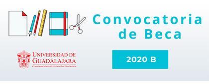Becas para iniciar o continuar estudios de educación media superior o superior para el ciclo escolar 2020-B