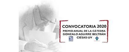 Convocatoria del Premio para Tesis Doctoral en Antropología Social y disciplinas afines de la Cátedra Gonzalo Aguirre Beltrán 2020