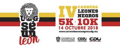Cartel informativo sobre la IV Carrera Leones Negros, 5k y 10k. 14 de octubre, Salida: Avenida Juárez, esquina Enrique Díaz de León