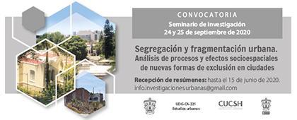 """Seminario de Investigación """"Segregación y fragmentación urbana. Análisis de procesos y efectos socioespaciales de nuevas formas de exclusión en ciudades"""""""