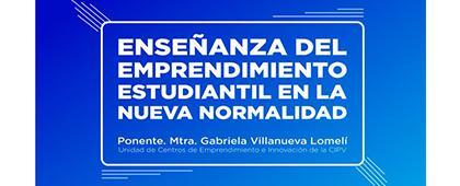 Taller: Enseñanza del emprendimiento estudiantil en la nueva normalidad