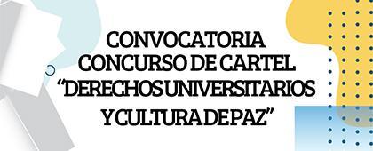 """Concurso de cartel """"Derechos Universitarios y Cultura de Paz"""""""