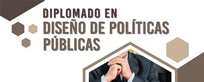Diplomado en Diseño de Políticas Públicas